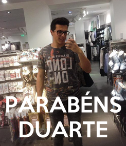 Poster:    PARABÉNS DUARTE