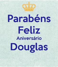 Poster: Parabéns Feliz Aniversário Douglas