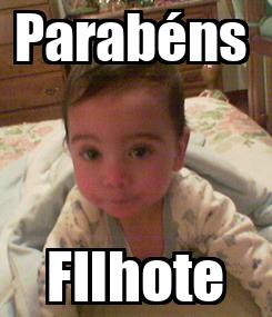 Poster: Parabéns  FIlhote
