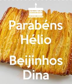 Poster: Parabéns Hélio  Beijinhos Dina