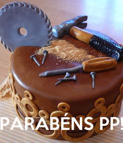 Poster:     PARABÉNS PP!