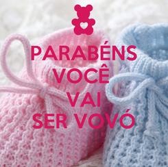 Poster: PARABÉNS VOCÊ  VAI SER VOVÓ