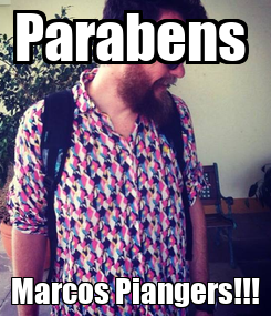 Poster: Parabens  Marcos Piangers!!!