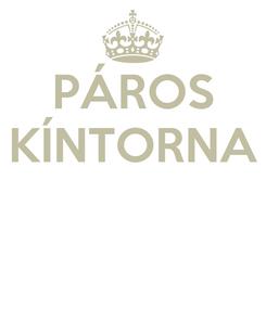 Poster: PÁROS KÍNTORNA