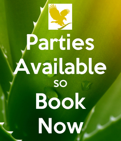 Poster: Parties Available SO Book Now