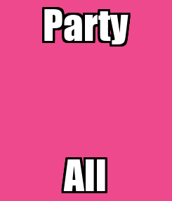Poster: Party All