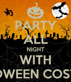Poster: PARTY ALL NIGHT WITH HALLOWEEN COSTUMES