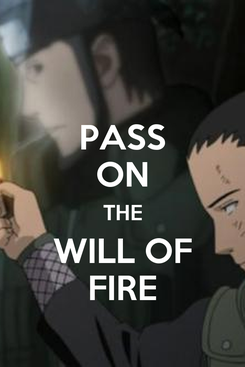 Poster: PASS ON THE WILL OF FIRE