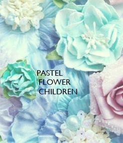 Poster:                        PASTEL
