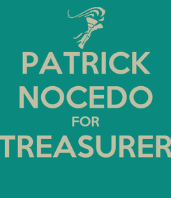 Poster: PATRICK NOCEDO FOR TREASURER