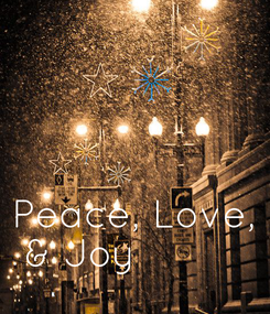 Poster: Peace, Love,  & Joy