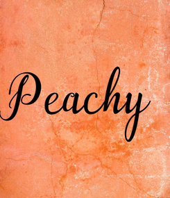 Poster: Peachy