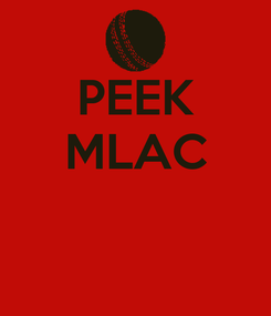 Poster: PEEK MLAC