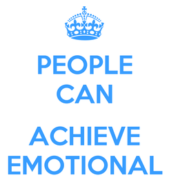 Poster: PEOPLE CAN  ACHIEVE EMOTIONAL