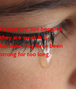 Poster: People cry, not because