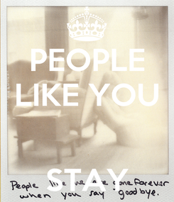 Poster: PEOPLE LIKE YOU   STAY