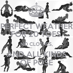 Poster: PERFECT WEATHER FOR 20 TOES, NO CLOTHES, AND ALL KINDS OF POSE
