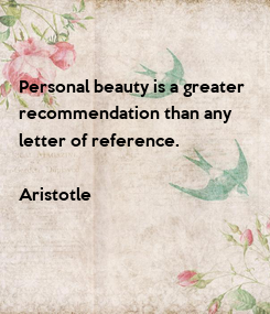 Poster: Personal beauty is a greater