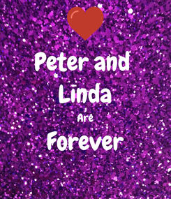 Poster: Peter and  Linda Are Forever