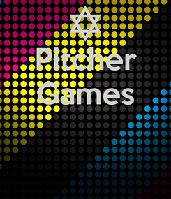 Poster: Pitcher Games
