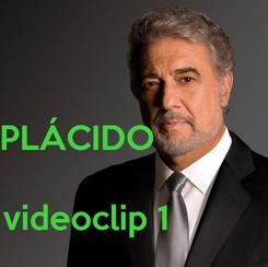 Poster:   PLÁCIDO                 videoclip 1