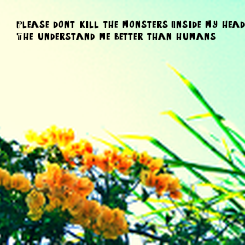 Poster: Please don't kill the monsters Inside my head