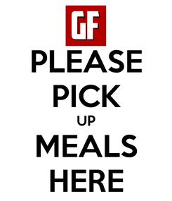 Poster: PLEASE PICK UP MEALS HERE