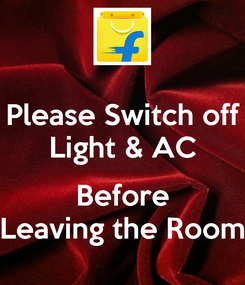 Poster: Please Switch off Light & AC  Before Leaving the Room