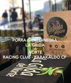 Poster: PORRA GUALDINEGRA LA GILDA DEL NORTE RACING CLUB - BARAKALDO CF