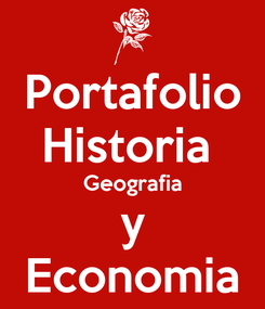Poster: Portafolio Historia  Geografia y Economia