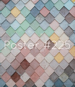 Poster: Poster #225