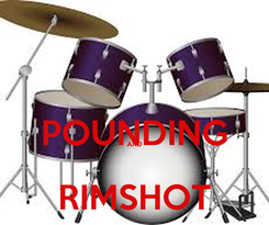 Poster:  POUNDING AND  RIMSHOT