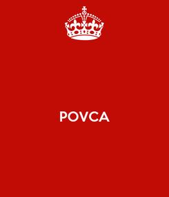 Poster:   POVCA