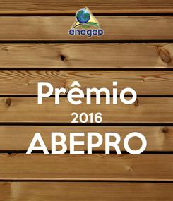 Poster:  Prêmio 2016 ABEPRO