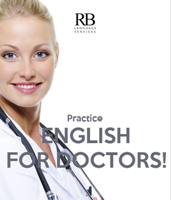 Poster:   Practice ENGLISH FOR DOCTORS!