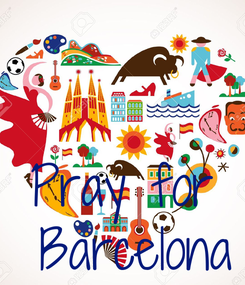 Poster: Pray for  Barcelona