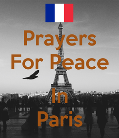 Poster: Prayers For Peace  In Paris