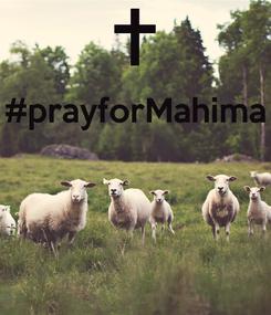 Poster: #prayforMahima