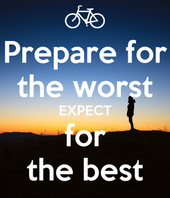 Poster: Prepare for the worst EXPECT for the best