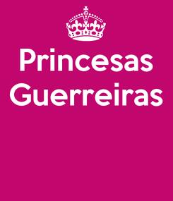 Poster: Princesas Guerreiras