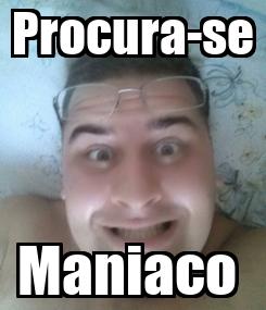 Poster: Procura-se Maniaco