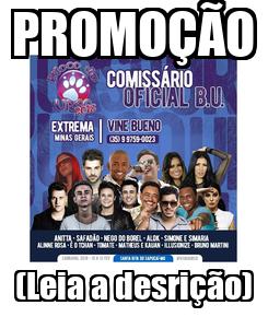 Poster: PROMOÇÃO (Leia a desrição)