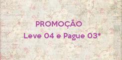 Poster:       PROMOÇÃO Leve 04 e Pague 03*