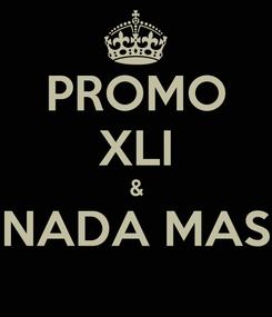 Poster: PROMO XLI & NADA MAS