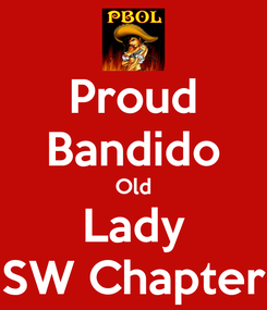 Poster: Proud Bandido Old Lady SW Chapter