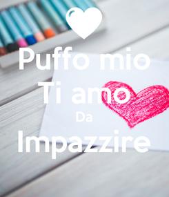 Poster: Puffo mio Ti amo Da Impazzire