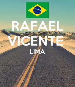 Poster: RAFAEL VICENTE  LIMA