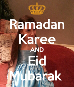 Poster: Ramadan Karee AND Eid Mubarak