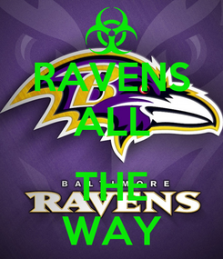 Poster: RAVENS ALL  THE WAY