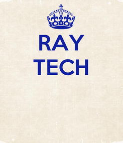 Poster: RAY TECH